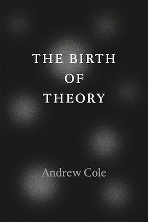 Hegel and The Birth of Theory