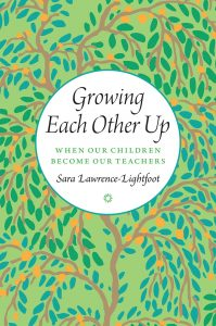 Sara Lawrence-Lightfoot on shifting parent-child relationships