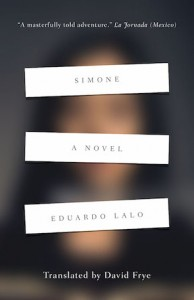 Necessary Fiction on Eduardo Lalo's Simone