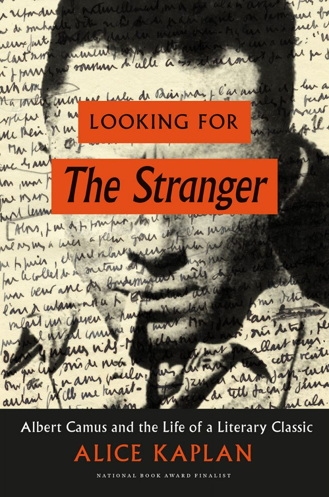 Alice Kaplan's Looking for The Stranger is an NBCC Award finalist