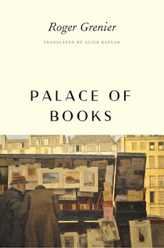 Excerpt: Roger Grenier's Palace of Books