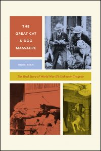 Colin Dickey on Hilda Kean's The Great Cat and Dog Massacre