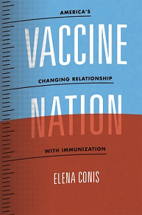 Excerpt: Elena Conis's Vaccine Nation