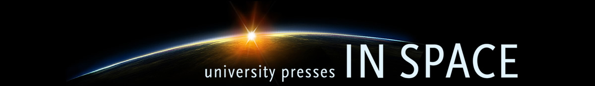 University Presses in Space