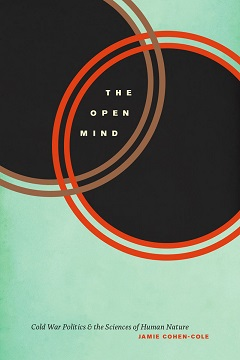 Excerpt: Jamie Cohen-Cole's The Open Mind