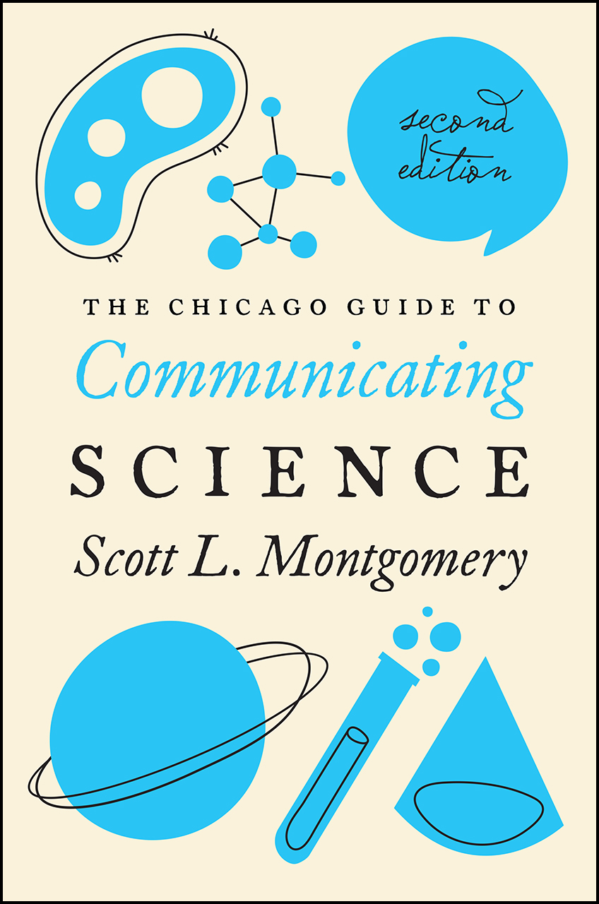 Scott L. Montgomery on the Importance of Communicating Science Today