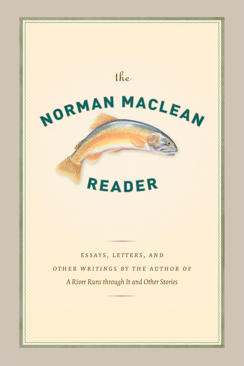 Revisiting Norman Maclean