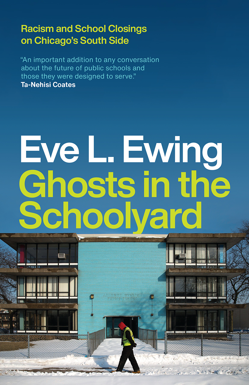 """""""Ghosts in the Schoolyard"""" by Eve L. Ewing Receives the 2020 Laing Award"""