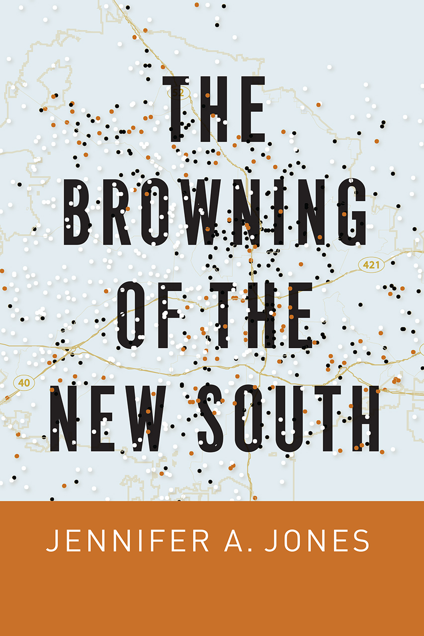 """Five Question for Jennifer A. Jones, author of """"The Browning of the New South"""""""