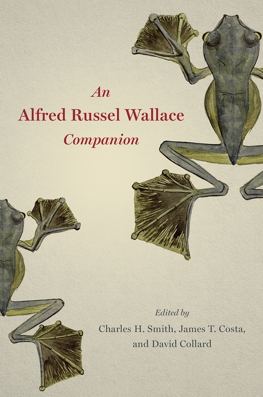 """Read an Excerpt from """"An Alfred Russel Wallace Companion"""""""