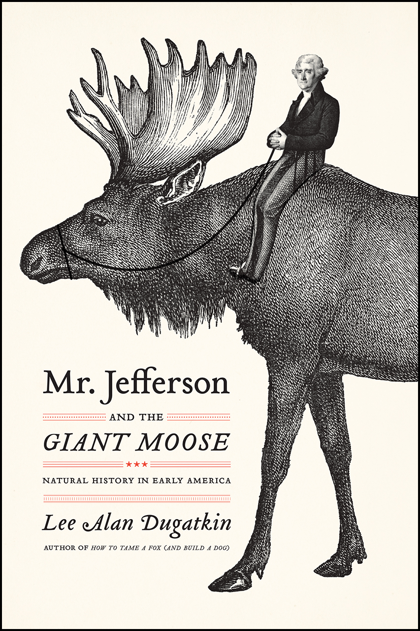 """It's Independence Day! Read an Excerpt from """"Mr. Jefferson and the Giant Moose"""""""
