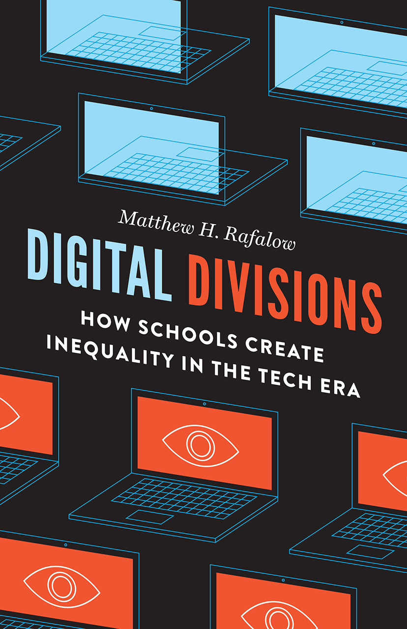 """5 Questions with Matthew H. Rafalow, author of """"Digital Divisions"""""""