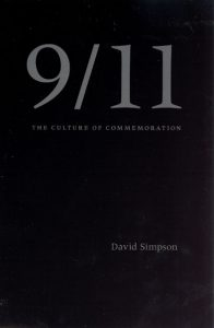 book cover image for 9/11: The Culture of Commemoration by David Simpson