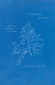 Book cover image for Michael Frame, Geometry of Grief